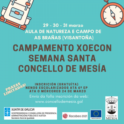 CAMPAMENTO  XOECON SEMANA SANTA CONCELLO DE MESÍA 2021