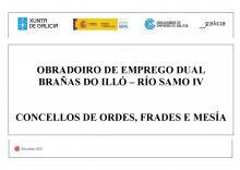 OBRADOIRO DE EMPREGO DUAL BRAÑAS DO ILLÓ-RÍO SAMO IV
